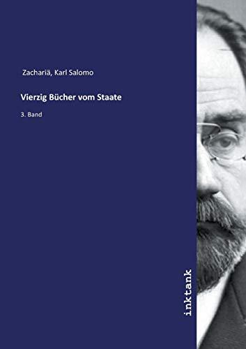 Vierzig Bücher vom Staate: 3. Band