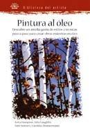 Biblioteca del Artista. PINTURA AL àLEO: PINTURA AL ÓLEO. BIBLIOTECA DEL ARTISTA