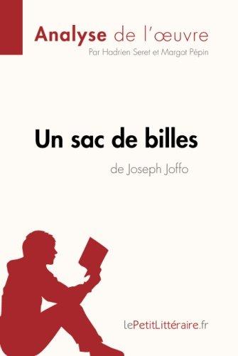 Un Sac De Billes De Joseph Joffo Analyse De L'oeuvre: Comprendre La Littérature Avec Lepetitlittéraire.Fr