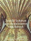 Textile Schätze aus Renaissance und Barock