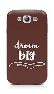 AMEZ dream big Back Cover For Samsung Grand Neo Plus
