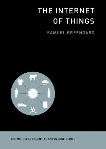 The Internet of Things (MIT Press Essential Knowledge series) por Samuel Greengard