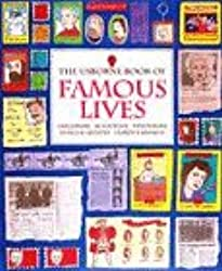 Usborne Book of Famous Lives: Inventors, Scientists, Explorers, Kings and Queens, Famous Women