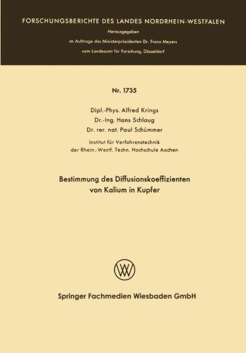 Bestimmung des Diffusionskoeffizienten von Kalium in Kupfer (Forschungsberichte des Landes Nordrhein-Westfalen) (German Edition) by Alfred Krings (1966-01-01)