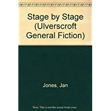Stage by Stage (Ulverscroft General Fiction)