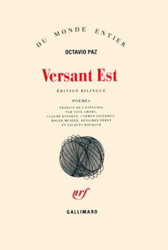 Versant Est et autres poèmes par Octavio Paz