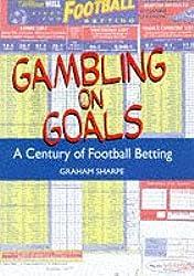 Gambling on Goals: A Century of Football Betting