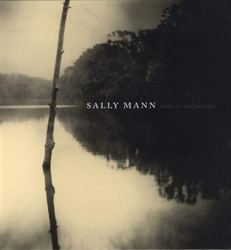 Mille et un passages par Sally Mann,Fabienne Durand-bogaert