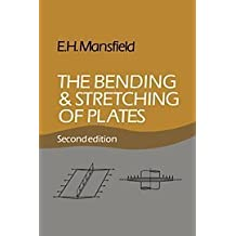 The Bending and Stretching of Plates by E. H. Mansfield (1989-09-29)