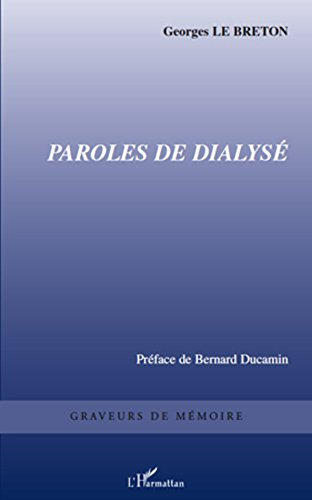 Paroles de dialysé