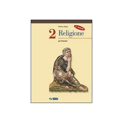 Il Nuovo Religione. Per Il Biennio: 2