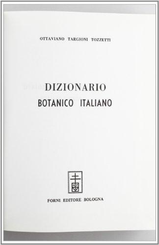 Dizionario botanico italiano (rist. anast. Firenze, 1858/2)
