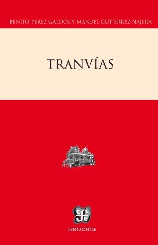 Tranvías (Centzontle (Paperback)) por Manuel Gutiérrez Nájera