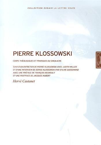 Pierre Klossowski : Corps thologiques et pratiques du simulacre