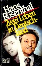 Zwei Leben in Deutschland (Biographien. Bastei Lübbe Taschenbücher)