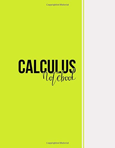 Calculus Notebook: Squared Graph Paper Notebook Math, Large(8.5 x 11 inches), 112 pages, Matte, Yellow Green por Niackbrin Designs