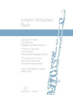 OUVERTUERE (ORCHESTERSUITE) 2 H-MOLL NACH BWV 1067 - arrangiert für Querflöte - Klavier [Noten / Sheetmusic] Komponist: BACH JOHANN SEBASTIAN