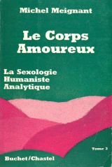 Le corps amoureux, tome 3