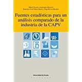 Fuentes estadísticas para un análisis comparado de la industria de la CAPV (Economía)