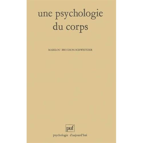 Une psychologie du corps