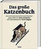 Das gro??e Katzenbuch - Anne Schmucke