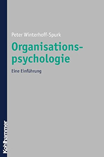 Organisationspsychologie: Eine Einführung