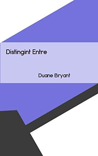 Distingint Entre (Catalan Edition) por Duane Bryant