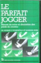 Le Parfait Jogger par B Burr, M Weisenfeld, Murray F Weisenfeld