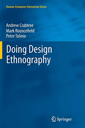 Doing Design Ethnography (Human-Computer Interaction Series)