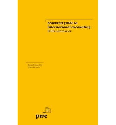 essential-guide-to-international-accounting-ifrs-summaries-2012-author-pricewaterhousecoopers-jun-20