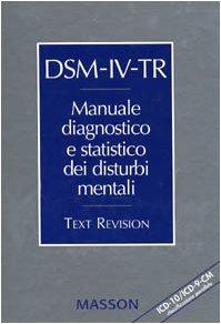 dsm-iv-tr-manuale-diagnostico-e-statistico-dei-disturbi-mentali