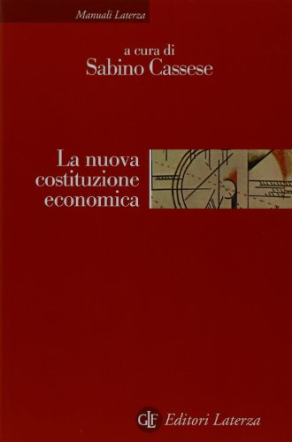 La nuova costituzione economica. Ediz. illustrata