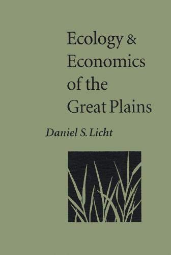 Ecology and Economics of the Great Plains (Our Sustainable Future) -