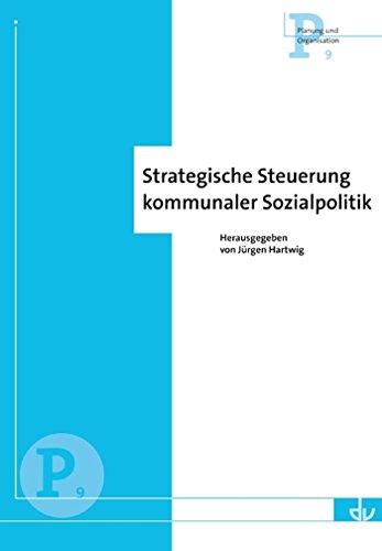 Strategische Steuerung kommunaler Sozialpolitik: Planung und Organisation (P 9)