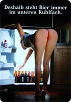 Blechschild Deshalb steht Bier immer unten im Kühlschrank 20x30 cm RV Sign Blechschilder Schild Schilder