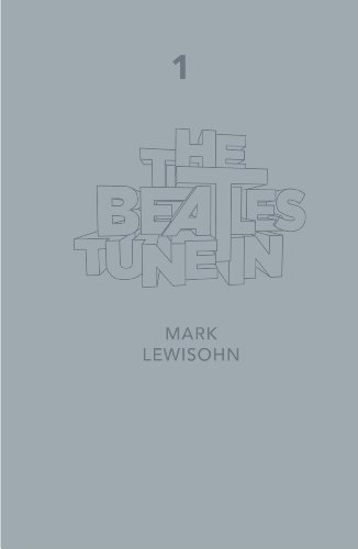 The Beatles - All These Years - Extended Special Edition: Volume One: Tune In (English Edition)