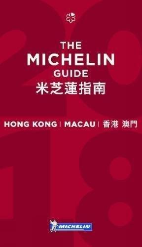 Michelin Red Guide 2018 Hong Kong & Macau: Restaurants & Hotels par Michelin