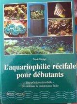 L'aquariophilie rcifale pour dbutants