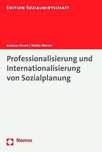 Professionalisierung und Internationalisierung von Sozialplanung (Edition Sozialwirtschaft, Band 44)