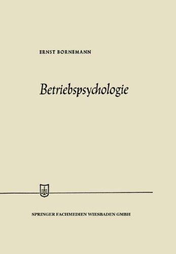 Betriebspsychologie (Die Wirtschaftswissenschaften)