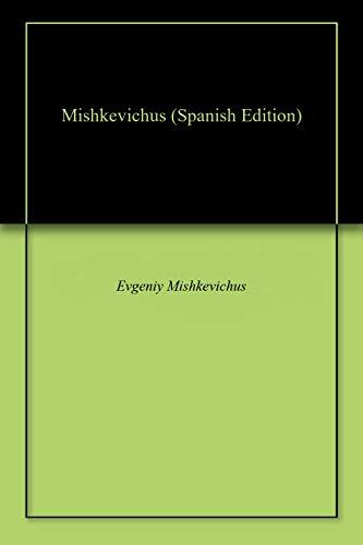 Mishkevichus por Evgeniy Mishkevichus