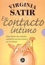 En Contacto Íntimo por Virginia Satir