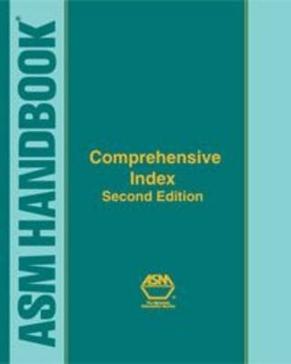 comprehensive-index-to-asm-handbooks-by-author-asm-international-published-on-july-2000