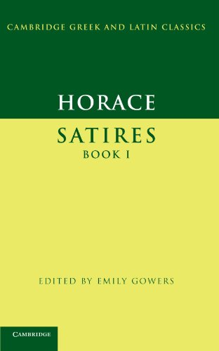 Horace: Satires Book I Paperback (Cambridge Greek and Latin Classics)