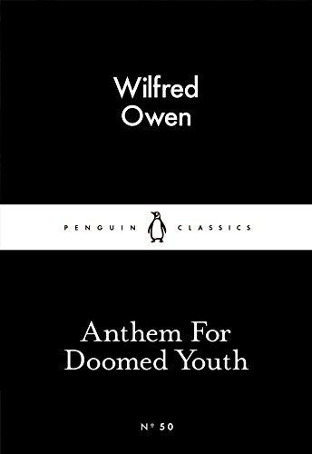 Anthem For Doomed Youth Penguin Little Black Classics