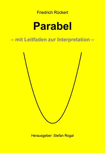 Parabel: mit Leitfaden zur Interpretation