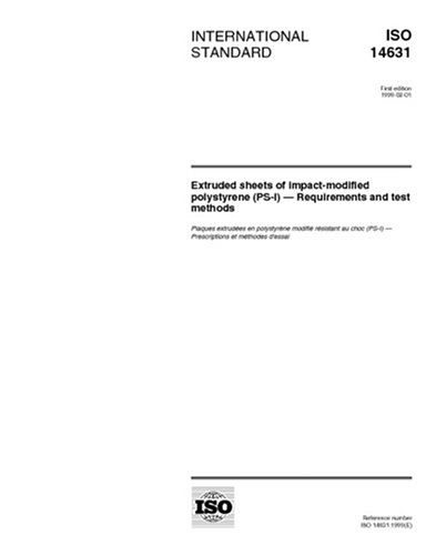 iso-146311999-extruded-sheets-of-impact-modified-polystyrene-ps-i-requirements-and-test-methods