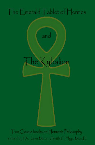 the-emerald-tablet-of-hermes-the-kybalion-two-classic-books-on-hermetic-philosophy