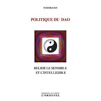Politique du Dao : Relier le sensible et l'intelligible