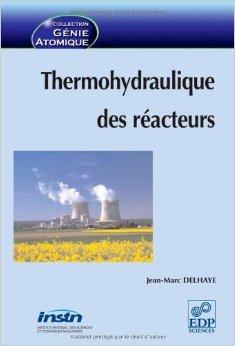 Thermohydraulique des racteurs de Jean-Marc Delhaye ( 5 juin 2008 )